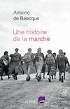 Télécharger le livre :  Une histoire de la marche