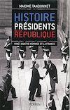 Télécharger le livre :  Histoire des présidents de la République