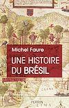 Télécharger le livre :  Une Histoire du Brésil