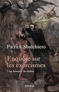 Téléchargez le livre :  Enquête sur les exorcismes