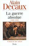 Télécharger le livre :  C'était le XXe siècle, tome 3 : La guerre absolue (1940-1945)