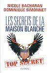Télécharger le livre :  Les secrets de la Maison Blanche