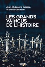 Download this eBook Les grands vaincus de l'histoire