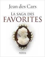 Téléchargez le livre :  La saga des favorites