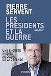 Télécharger le livre :  Les présidents et la guerre