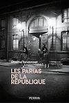 Télécharger le livre :  Les parias de la République