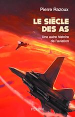 Download this eBook Le siècle des As (1915-1988)