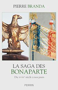 Téléchargez le livre :  La saga des Bonaparte