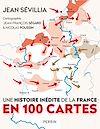 Télécharger le livre :  Une histoire inédite de la France en 100 cartes