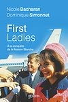 Télécharger le livre :  First Ladies. A la conquête de la Maison Blanche