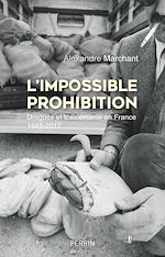 Download this eBook L'Impossible prohibition