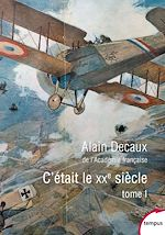 Download this eBook C'était le XXe siècle. Tome 1
