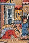 Télécharger le livre :  Etre chrétien au Moyen Âge