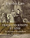 Télécharger le livre :  François-Joseph et Sissi