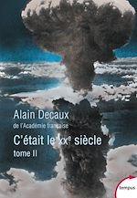 Download this eBook C'était le XXe siècle. Tome 2