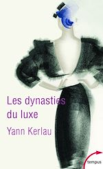 Download this eBook Les dynasties du luxe