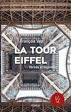 Télécharger le livre :  La Tour Eiffel, vérités et légendes