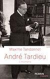 Télécharger le livre :  André Tardieu