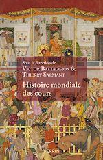 Download this eBook Histoire mondiale des Cours