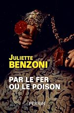 Download this eBook Par le fer ou le poison