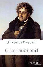 Téléchargez le livre :  Chateaubriand