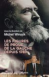 Télécharger le livre :  Les figures de proue de la gauche depuis 1789