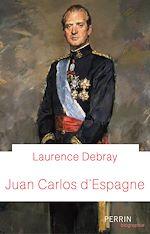 Download this eBook Juan Carlos d'Espagne