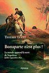 Télécharger le livre :  Bonaparte n'est plus !