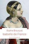 Télécharger le livre :  Isabelle de France, reine d'Angleterre