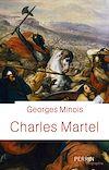 Télécharger le livre :  Charles Martel