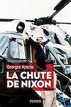 Télécharger le livre :  La chute de Nixon