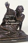 Télécharger le livre :  La Vendée de la mémoire