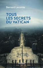 Download this eBook Tous les secrets du Vatican