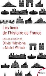 Download this eBook Les lieux de l'histoire de France