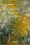 Télécharger le livre :  Les jardins de France