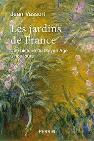 Téléchargez le livre :  Les jardins de France
