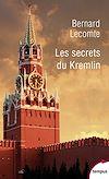 Télécharger le livre :  Les secrets du Kremlin
