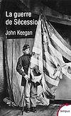 Télécharger le livre :  La guerre de Sécession