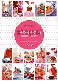 Téléchargez le livre :  Desserts des jours heureux
