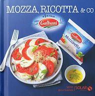 Téléchargez le livre :  Mozza, ricotta & co - Mini gourmands