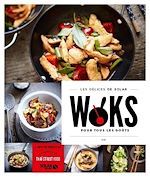 Download this eBook Woks pour tous les goûts - Les délices de Solar
