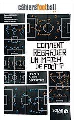 Download this eBook Comment regarder un match de foot ?