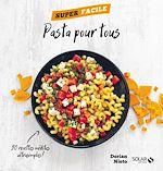 Download this eBook Pasta pour tous ! - Super facile