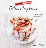 Download this eBook Mes gâteaux trop beaux ! - Super facile