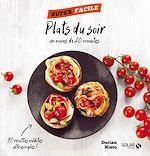 Download this eBook Plats du soir en moins de 20 minutes ! - Super facile
