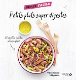 Download this eBook Petits plats super digestes - superfacile