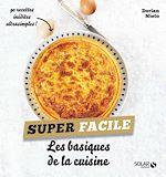 Download this eBook Les basiques de la cuisine - super facile