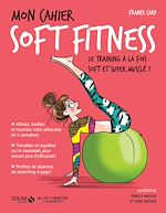Download this eBook Mon cahier Soft fitness