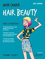 Download this eBook Mon cahier Hair beauty