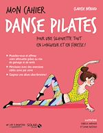 Download this eBook Mon cahier Danse Pilates